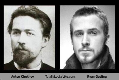anton chekhov,funny,Ryan Gosling,TLL