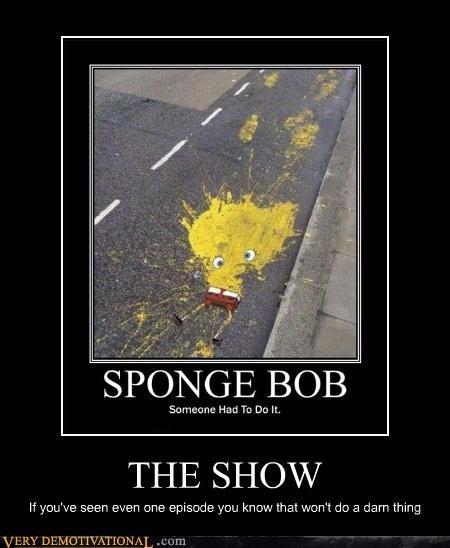 FAIL hilarious splat Sponge Bob Squarepants - 5385764352
