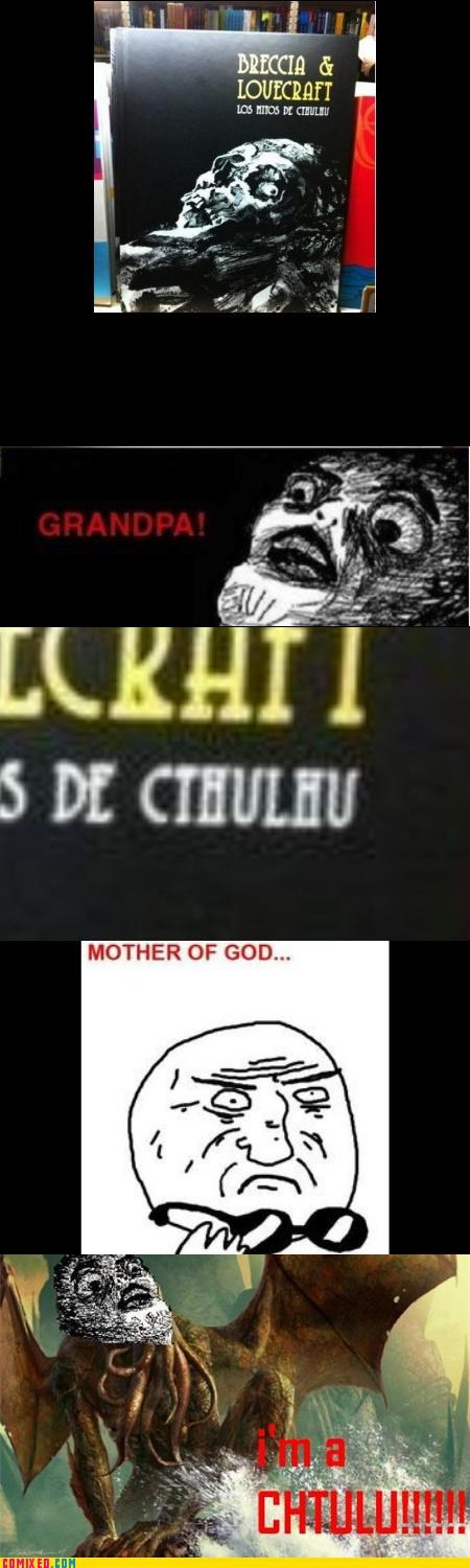 cthulhu Grandpa lovecraft mother of god the internets - 5386309120