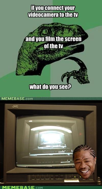 camera,film,philosoraptor,screen,television,yo dawg
