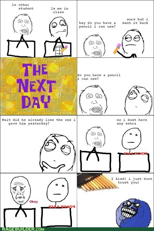 annoying,i lied,pencil,Rage Comics