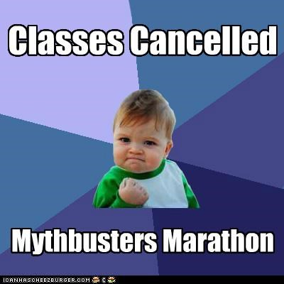 canceled,class,mythbusters,school,success kid