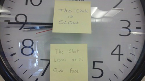 clock,education,learning,post-it note,sign,slow,sticky note