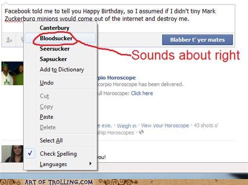 bloodsucker facebook spell check zuckerberg - 5389006336