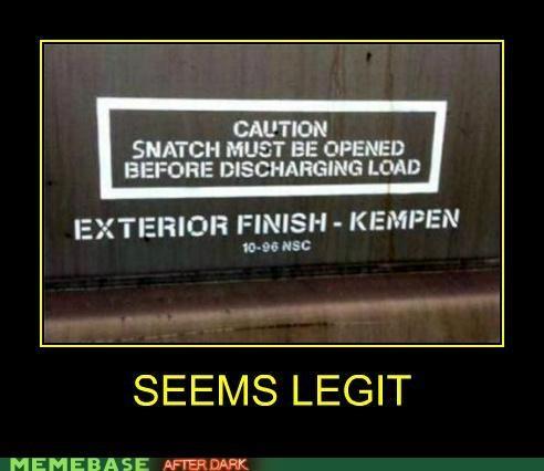 hilarious seems legit sign snatch wtf - 5389164544