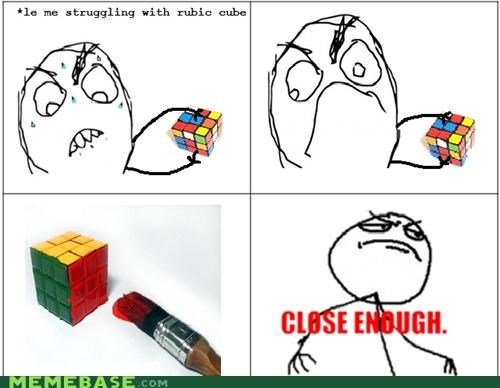 best of week,Close Enough,paint,Rage Comics,rubicks-cube