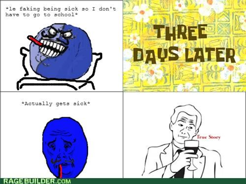 karma,okay i lied,Rage Comics,sick