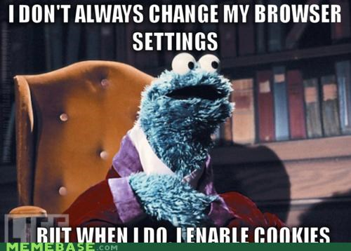 browser cache Cookie Monster cookies search Sesame Street setting the most interesting man in the world - 5390908672