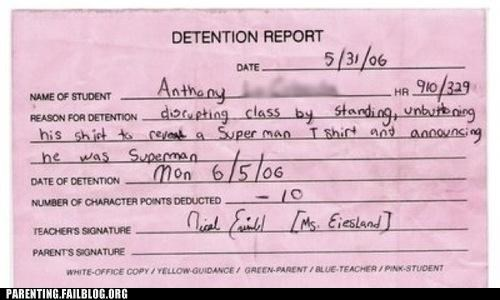 detention,disruption,note,Parenting Fail,slip,super hero,superman