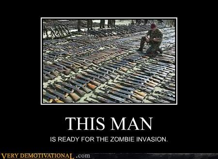 THIS MAN IS READY FOR THE ZOMBIE INVASION.