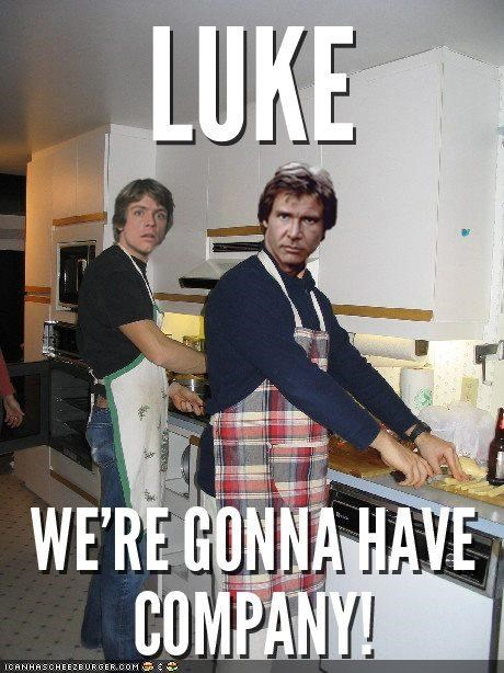 Luke Were Gonna Have Company Cheezburger Funny Memes Funny