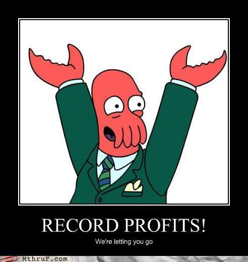 fired laid off profits why not zoidberg Zoidberg
