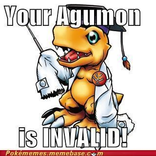 agumon digimon invalid Memes Pokémemes your argument is invalid - 5391549184