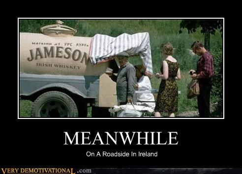 MEANWHILE On A Roadside In Ireland