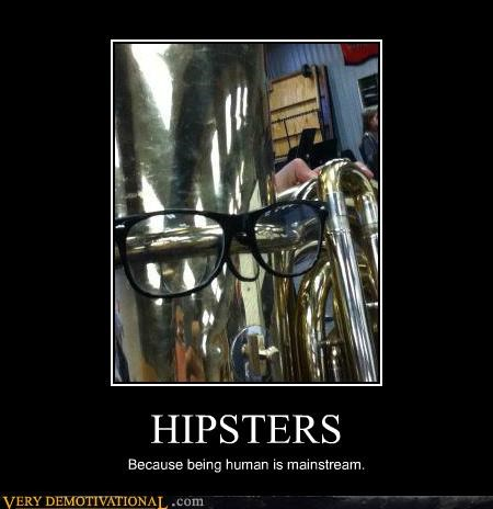 hilarious hipsters mainstream tuba - 5391801856