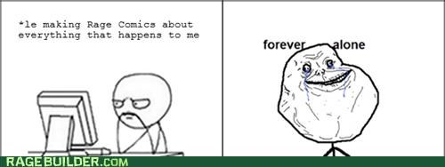 forever alone,life,Rage Comics,Sad