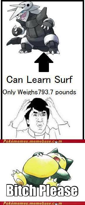 aggron,Memes,snorlax,surf,y u no sink