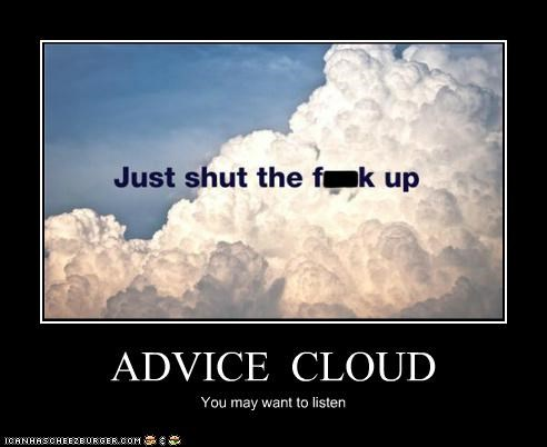 advice,cloud,hipsterlulz,listen