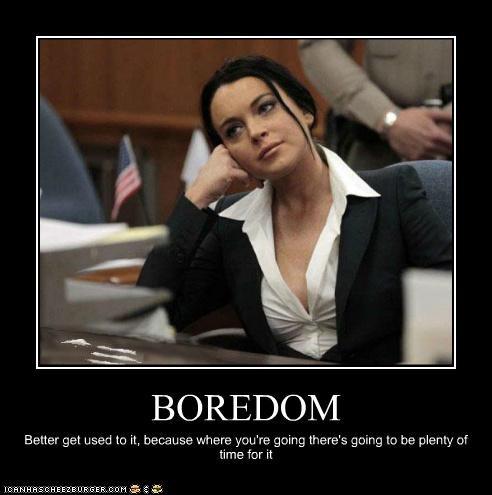 bored boredom gross jail lindsay lohan prison - 5394066432