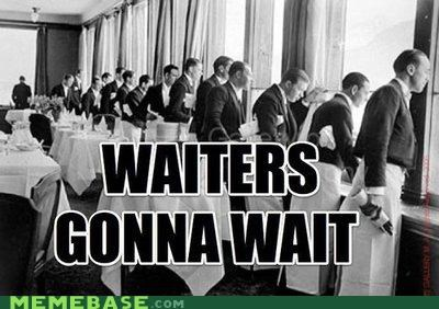 black and white British haters gonna hate wait waiters - 5394277376