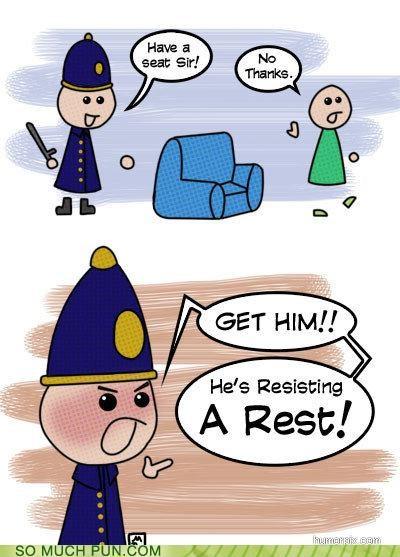 arrest double meaning Hall of Fame homophone homophones literalism lolwut resistance resisting rest - 5394307328