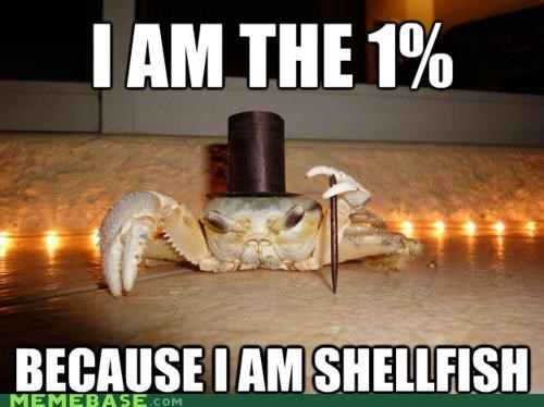1 percent best of week crab Occupy Wall Street puns selfish - 5394510336