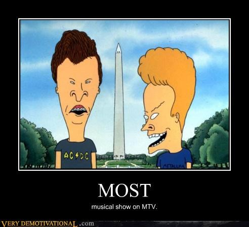 MOST musical show on MTV.