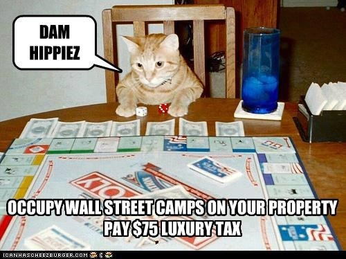 camps caption captioned cat fee fine luxury monopoly occupy Occupy Wall Street ows property tabby tax - 5394747648