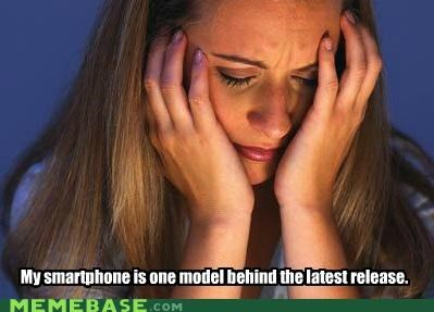First World Problems,iOS 5,model,phones,release,smart