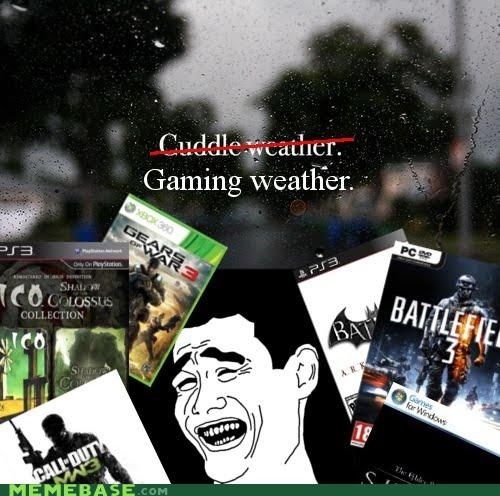 best of week,cuddle,gaming,girlfriend,nope,Rage Comics,rain,video games,weather