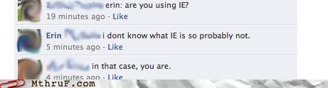 facebook,facepalm,internet browser,internet explorer,it,tech support
