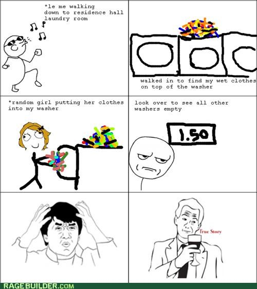 laundry Rage Comics true story wtf - 5398716416