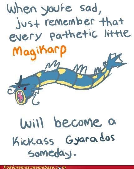 best of week Evolve gyarados it gets better magikarp when-youre-sad - 5399034880