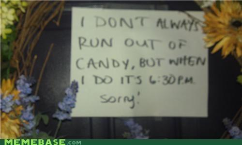 candy halloween holidays neighborhood Sad the most interesting man in the world - 5399188224