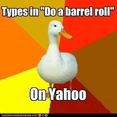 barrel roll,google,homepage,Technologically Impaired Duck,yahoo