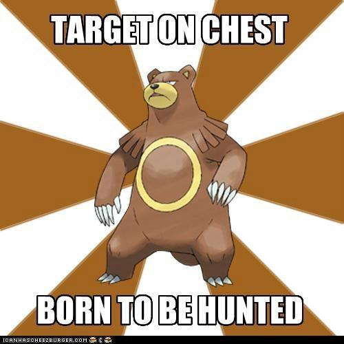 hunted lonely bear meme Pokémans ursaring - 5402315264