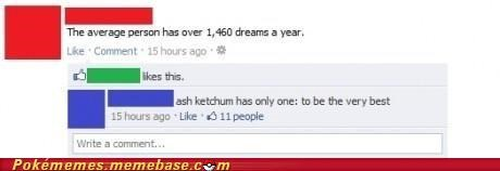 ash,be the very best,best of week,dreams,facebook,IRL