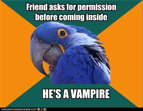 animemes door friend Paranoid Parrot permission vampire - 5404446464