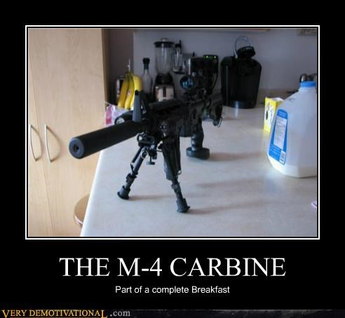 breakfast,carbine,guns,m4,Terrifying