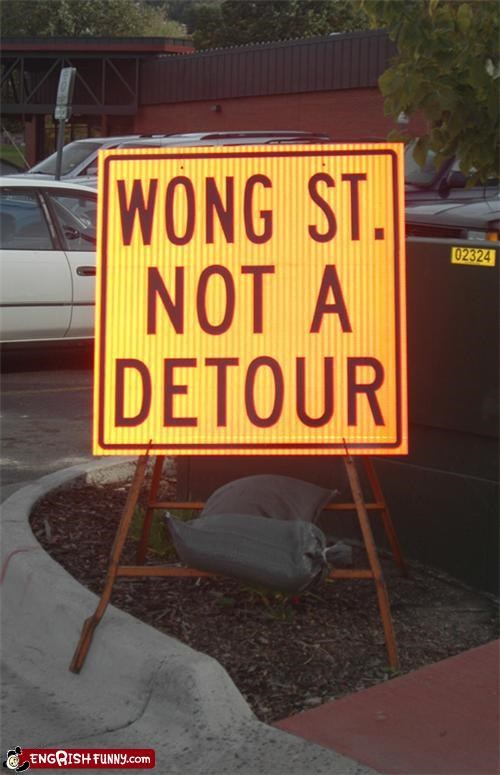 engrish detour,not a detour,wong way