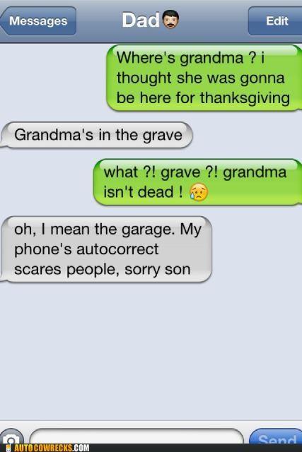 auto correct autocorrect garage grandma grave thanksgiving - 5407104256