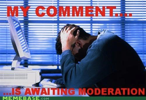comment First World Problems meta moderation