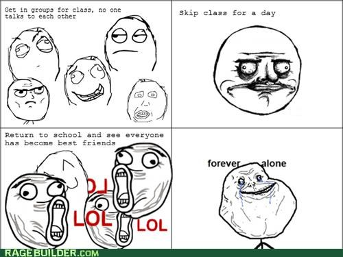 forever alone friends group work Rage Comics - 5407848960