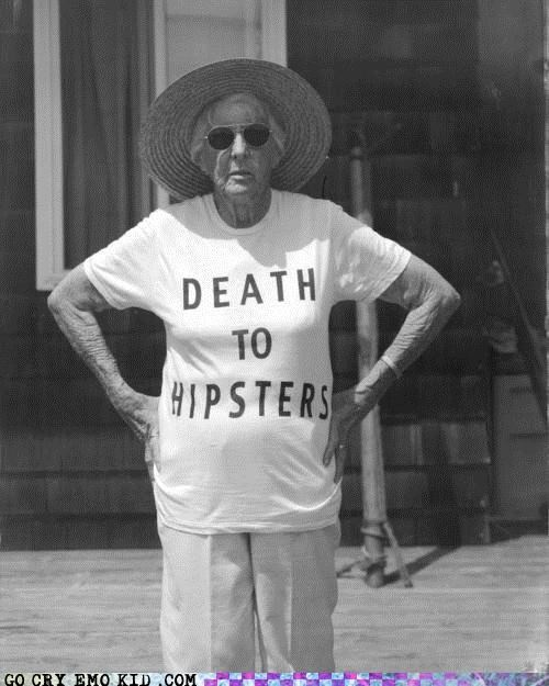 best of week Death grandma hipsterlulz hipsters T.Shirt - 5407922688