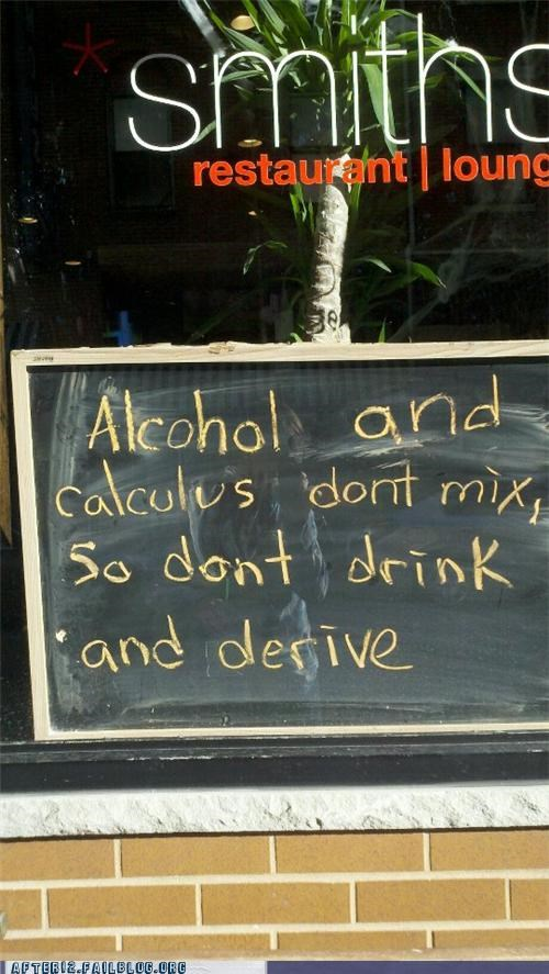 alcohol,bar,calculus,drinking,drunk,math,sign