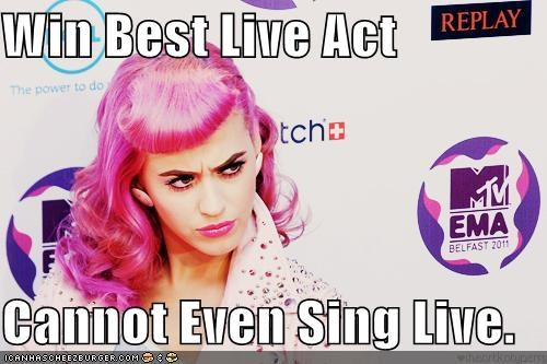 singers awards shows best live act cant-sing ema awards Hall of Fame katy perry mtv - 5409821696