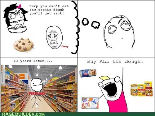 adulthood,all the things,cookie dough,cookies,Rage Comics