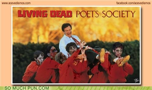 dead poets society Hall of Fame juxtaposition literalism mashup Movie poster shoop the living dead - 5411813120
