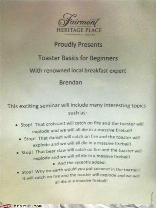 accident,breakfast,burning,class,fire,hotel,How To,seminar,toaster