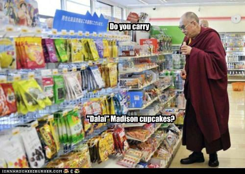 "Do you carry ""Dalai"" Madison cupcakes?"